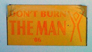 Don't Burn the Man