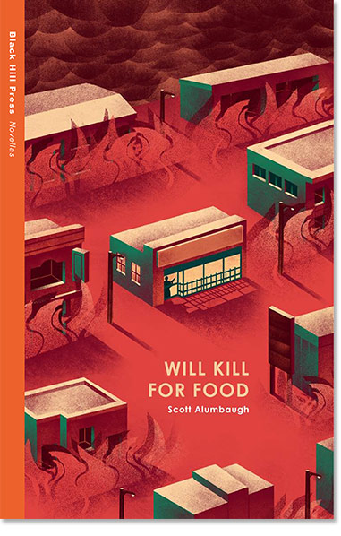 Will Kill for Food - Scott Alumbaugh